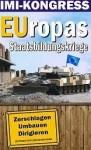 EUropas Staatsbildungskriege: Zerschlagen – Umbauen – Dirigieren